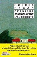 Dernière Station avant l'autoroute by Hugues Pagan