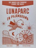 1_Luna parc en pyjamarama