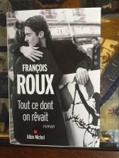 Tout ce dont on revait by Francois Roux